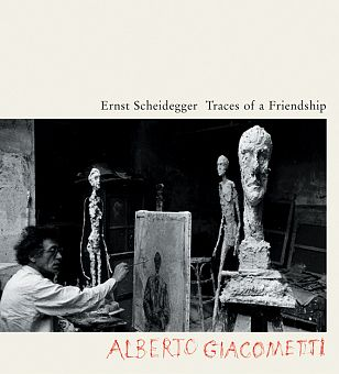 Traces of a Friendship - Alberto Giacometti